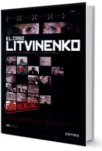 El Caso Litvinenko [video recording]