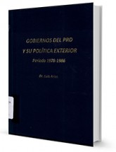 Gobierno del PRD y su política exterior : período 1978-1986