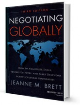 Negotiating globally : how to negotiate deals, resolve disputes, and make decisions across cultural boundaries