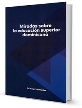 Miradas sobre la educación superior dominicana