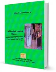 La dominicanidad viajera : ensayos sobre diáspora, cultura, sociedad, política y literatura en el Santo Domingo de fin de siglo