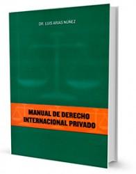 Manual de procedimiento jurídico para los extranjeros vivir e invertir en la República Dominicana : elementos de derecho internacional privado