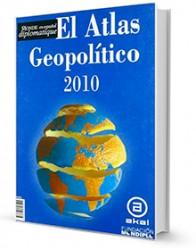 El atlas geopolítico 2010 : Le Monde diplomatique en español
