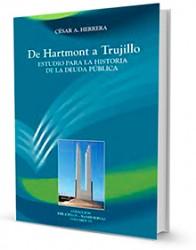 De Hartmont a Trujillo : estudio para la historia de la deuda pública