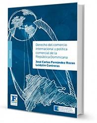 Derecho del comercio internacional y política comercial de la República Dominicana